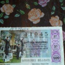 Lotería Nacional: DÉCIMO DE LOTERÍA NACIONAL 11 DE MARZO 1978 Nº 11045. MOTIVO BOMBO PARA SORTEO.. Lote 50629918