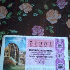 Lotería Nacional: DÉCIMO DE LA LOTERÍA NACIONAL 26 DE AGOSTO 1978 Nº 71951. MOTIVO RUEDA HIDRAULICA. Lote 50629976