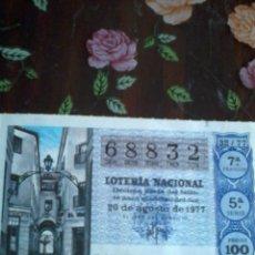 Lotería Nacional: DÉCIMO DE LOTERÍA NACIONAL. 20 DE AGOSTO 1977. Nº 68832. MOTIVO. PASAJE DE CHINITAS MÁLAGA.. Lote 50630082