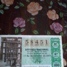Lotería Nacional: DÉCIMO DE LA LOTERIA NACIONAL 17 DE DICIEMBRE 1977. Nº 58451 MOTIVO SALAMANCA UNIVERSIDAD.. Lote 50630091