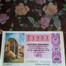 Lotería Nacional: DÉCIMO DE LA LOTERÍA NACIONAL. 26 DE AGOSTO DE 1978. Nº 71951. MOTIVO RUEDA HIDRAULICA.. Lote 50630229