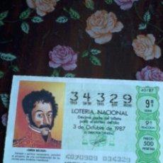 Lotería Nacional: DÉCIMO DE LA LOTERÍA NACIONAL 3 OCTUBRE 1987 Nº 34329. MOTIVO. SIMON BOLIVAR. Lote 50630550