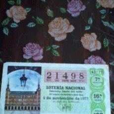 Lotería Nacional: DÉCIMO DE LOTERÍA NACIONAL 5 DE NOVIEMBRE DE 1977. Nº 21498. MOTIVO CASA DE LA PANADERIA MADRID. Lote 50630770