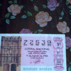Lotería Nacional: DÉCIMO DE LA LOTERÍA NACIONAL 9 AGOSTO 1986. Nº 72539. MOTIVO FACHADA DE LA UNIVERSIDAD SALAMANCA. Lote 50630796