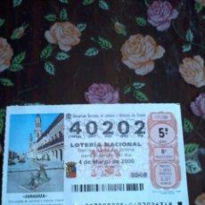 Lotería Nacional: DÉCIMO DE LA LOTERÍA NACIONAL 4 MARZO 2000. Nº 40202 MOTIVO ZARAGOZA. . Lote 50630888