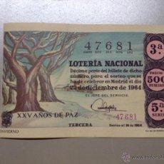 Lotería Nacional: LOTERIA NACIONAL SORTEO 22 DE DICIEMBRE XXV AÑOS DE PAZ (A). Lote 50920690