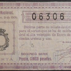 Lotería Nacional: (5604) DECIMO DE LOTERIA NACIONAL,SORTEO 3 DE 1931,CONSERVACION R+,VER FOTOS. Lote 51630000