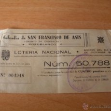 Lotería Nacional: COFRADIA DE SAN FRANCISCO DE ASIS - POZOBLANCO - PARTICIPACION DE LOTERIA - AÑO 1962. Lote 51706483