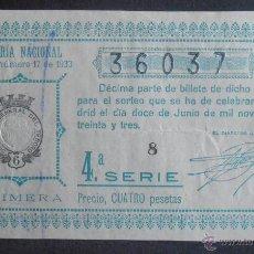 Lotería Nacional: (5760) DECIMO DE LOTERIA, SORTEO 17 DE 1933,CONSERVACION B-,VER FOTOS. Lote 52485225