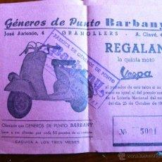 Lotería Nacional: ANTIGUO BILLETE LOTERIA AÑO 1958 REGALO MOTO VESPA GENEROS PUNTO BARBANY GRANOLLERS. Lote 52587228