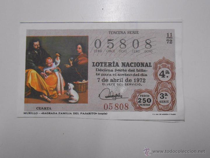 DECIMO LOTERIA NACIONAL. ABRIL 1972. FOTO CUADRO DE MURILLO. SAGRADA FAMILIA DEL PAJARITO. TDKP6 (Coleccionismo - Lotería Nacional)