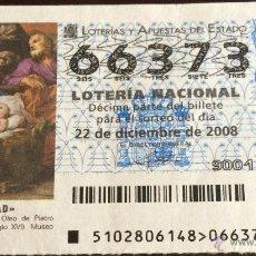 Lotería Nacional: LOTERÍA NACIONAL. 22 DE DICIEMBRE DE 2008. NAVIDAD.. Lote 52926434