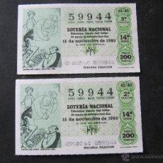 Lotería Nacional: 2 DECIMOS DE LOTERIA NACIONAL. 15 DE NOVIEMBRE 1980. Lote 53345044