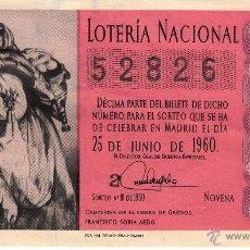 Lotería Nacional: DECIMO LOTERIA NACIONAL - MADRID 25-JUNIO DE 1960 - SORTEO NÚM. 18 - 52826. Lote 54149195