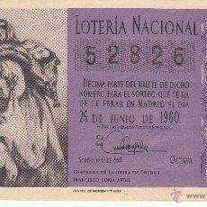 Lotería Nacional: DECIMO LOTERIA NACIONAL - MADRID 25-JUNIO DE 1960 - SORTEO NÚM. 18 - 52826. Lote 54149211