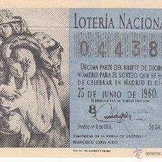 Lotería Nacional: DECIMO LOTERIA NACIONAL - MADRID 25-JUNIO DE 1960 - SORTEO NÚM. 18 - 04438. Lote 54149223