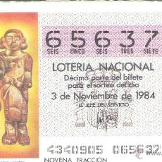 Lotería Nacional: 1 DECIMO LOTERIA DEL SABADO - 3 NOVIEMBRE 1984 - 43/84 - PERSONAJES MITOLOGICOS ( CULTURA TOLTECA ). Lote 54163750