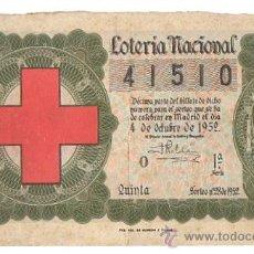 Lotaria Nacional: BILLETE LOTERIA NACIONAL CRUZ ROJA 4 DE OCTUBRE DE 1952. Lote 54391792