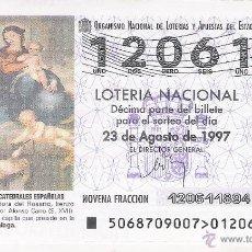 Lotería Nacional: 1 DECIMO LOTERIA DEL SABADO - 23 AGOSTO 1997 - 68/97 - NTRA SRA DEL ROSARIO - CATEDRAL DE MALAGA. Lote 54152517