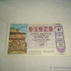 Lotería Nacional: LOTERIA NACIONAL 1984 MAYO DIA 5 PIRAMIDE DE XOCHICALCO CULTURA TOLTECA . Lote 54680349