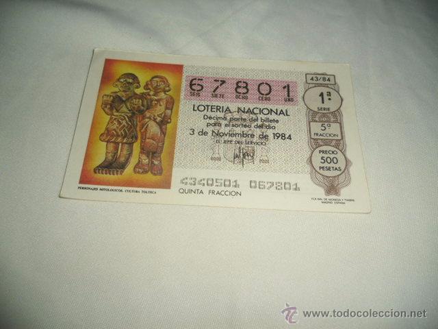 LOTERIA NACIONAL 1984 NOVIEMBRE DIA 3 PERSONAJES MITOLOGICOS CULTURA TOLTECA (Coleccionismo - Lotería Nacional)