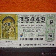 Lotería Nacional: DÉCIMO LOTERÍA NACIONAL / LOTERÍA DE EL NIÑO, Nº 15449 / 6 ENERO 2015.. Lote 54810942