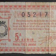 Lotería Nacional: (5798) DECIMO DE LOTERIA, SORTEO 16 DE 1933,CONSERVACION R+,VER FOTOS. Lote 55396238