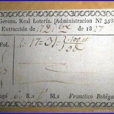 Lotería Nacional: GERONA. REAL LOTERÍA. AÑO 1827.. Lote 55574365