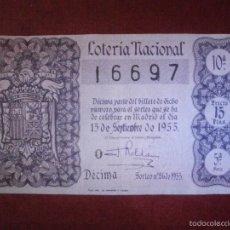 Lotería Nacional: DÉCIMO - LOTERÍA NACIONAL- AÑO 1955 - SORTEO Nº 26 - 15 DE SEPTIEMBRE - 16697 - 15 PTAS.. Lote 56675704