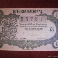 Lotería Nacional: DÉCIMO - LOTERÍA NACIONAL- AÑO 1951 - SORTEO - Nº 22 - 6 DE AGOSTO - 25781 - 15 PTAS.. Lote 56675748