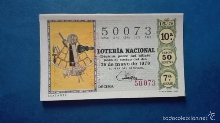 DECIMO DE LOTERIA DE 1970 SORTEO 15 (Coleccionismo - Lotería Nacional)