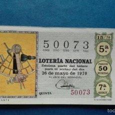 Lotería Nacional: DECIMO DE LOTERIA DE 1970 SORTEO 15. Lote 56963790