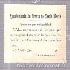 Lotería Nacional: PUERTO DE SANTA MARIA. 1934. VALE POR MEDIO KILO DE PAN.. Lote 57203635