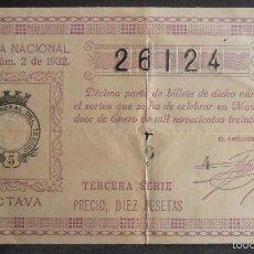 Lotería Nacional: (5877) DECIMO DE LOTERIA, SORTEO 2 DE 1932,CONSERVACION R-,VER FOTOS. Lote 57287253