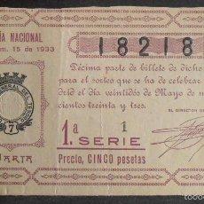 Lotería Nacional: (5879) DECIMO DE LOTERIA, SORTEO 15 DE 1933,CONSERVACION R,VER FOTOS. Lote 57287293