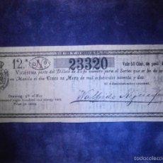 Lotería Nacional: REAL LOTERIA NACIONAL DE FILIPINAS ESPAÑOLAS - AÑO 1892 -SORTEO DEL 5 DE MAYO - 23320. Lote 57349773