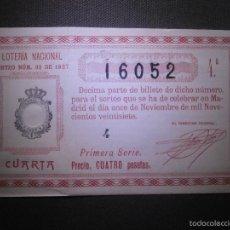 Lotería Nacional: LOTERIA NACIONAL DE ESPAÑA - SORTEO Nº 32 DE 1927 - 11 DE NOVIEMBRE - 4ª FRACCIÓN 1ª SERIE - 16052. Lote 57354003