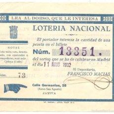 Lotería Nacional: XÁTIVA (VALENCIA) - PARTICIPACIÓN DE LOTERÍA 11 DE MAYO DE 1932 - PUBLICIDAD FRANCISCO MACÍAS. Lote 57374922