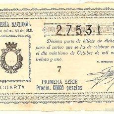 Lotería Nacional: DÉCIMO PRIMERA SERIE 5 PESETAS - SORTEO Nº 30 DE 21 OCTUBRE 1931 - Nº 27531 - ADMÓN. VALENCIA. Lote 57374976