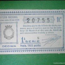 Lotería Nacional: LOTERIA NACIONAL DE ESPAÑA - SORTEO Nº 10 DE 1935 - 1 DE ABRIL - 10ª FRACCIÓN 2ª SERIE - 20755. Lote 57633902