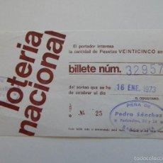 Lotería Nacional: LOTERÍA NACIONAL. AÑO 1973. BILLETE NÚM. 32957 Nº 25 - PEÑA DE PEDRO SÁNCHEZ (BARCELONA). Lote 58078329