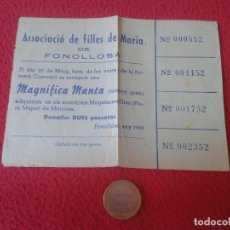 Lotería Nacional: ANTIGUA PAPELETA PARTICIPACION O SIMILAR ASSOCIACIO FILLES MARIA DE FONOLLOSA SORTEO MAGNIFICA MANTA. Lote 61675956