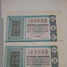 Lotería Nacional: DOS DECIMOS LOTERIA NACIONAL SORTEO 25 DE NOVIEMBRE DE 1961. Lote 62094668