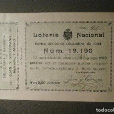 Lotería Nacional: LOTERIA NACIONAL - ESPAÑA - PARTICIPACION SORTEO NAVIDAD - AÑO 1904 - MALASAÑA, 7 - 19190 -. Lote 62098772