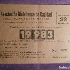 Lotería Nacional: LOTERIA NACIONAL - ESPAÑA - PARTICIPACION NAVIDAD - ASOCIACIÓN MATRITENSE DE CARIDAD - 1945 - 19983. Lote 62225292