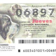 Loterie Nationale: 1 DECIMO LOTERIA NACIONAL JUEVES - 8 ENERO 2004 - 3/04 RAZAS CANINAS PERROS PERRO MASTIN DEL PIRINEO. Lote 62449900