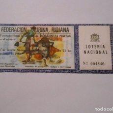 Lotería Nacional: PARTICIPACION LOTERIA NACIONAL DE NAVIDAD. FEDERACION TAURINA DE LA RIOJA. 1986. CASA EMILIO. TDKP8. Lote 62814048