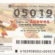 Lotería Nacional: LOTERIA NACIONAL - 05019 - SORTEO 23 DICIEMBRE 1999 - AVIONES. Lote 63355100