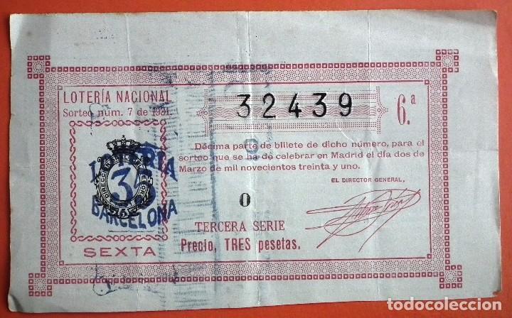 LOTERÍA NACIONAL, SORTEO NÚM. 7, 2/03/1931 (Coleccionismo - Lotería Nacional)