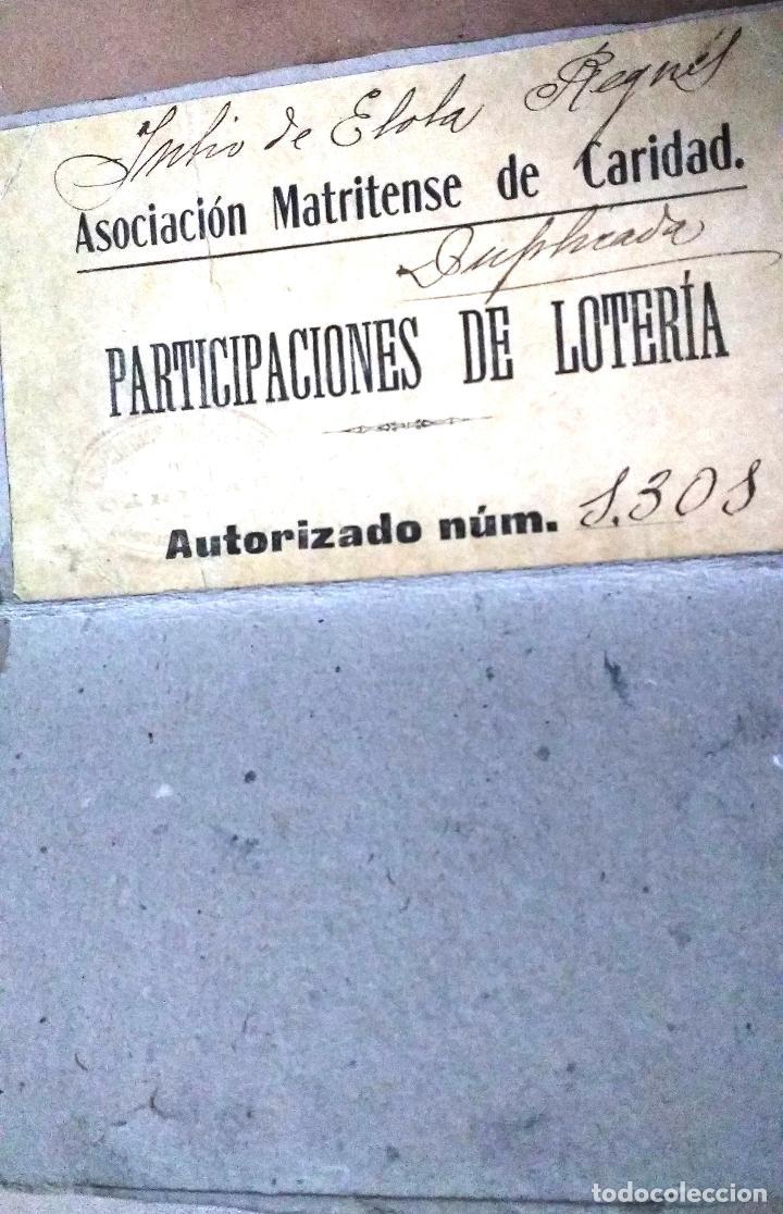Lotería Nacional: MADRID, ASOCIACION MATRITENSE DE CARIDAD, AUTORIZACION PARA VENTA DE PARTICIPACIONES DE LOTERIA,1900 - Foto 3 - 66157794